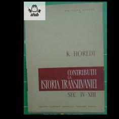 K. Horedt Contributii la istoria Transilvaniei sec. IV - XIII Ed. Academiei RSR - Istorie