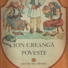 R(01) POVESTE PROSTIA OMENEASCA - ION CREANGA - Carte de povesti