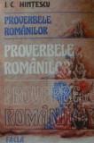 Proverbele romanilor  -  I. C. Hintescu, Alta editura
