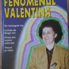 Fenomenul Valentina - Florin Gheorghita, 392284 - Carti Budism