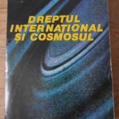 Dreptul International Si Cosmosul (coperta Spate Lipsa) - C. Andronovici, 392502 - Carte Drept penal