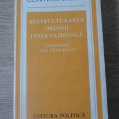 Restructurarea Ordinii Internationale - Jan Tinbergen, 392503 - Carte Politica