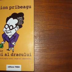 ION PRIBEAGU - MIC SI-AL DRACULUI ( carte foarte rara, de colectie )*