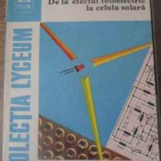 De La Efectul Fotoelectric La Celula Solara - Mircea Negreanu Gheorghe Baluta, 392540 - Carti Electrotehnica