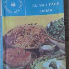 Cu Sau Fara Zahar - Ileana Serbanescu-berar, 392455 - Carte Retete culinare internationale