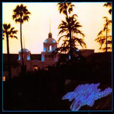 EAGLES Hotel California HQ 180g LP (vinyl) - Muzica Country