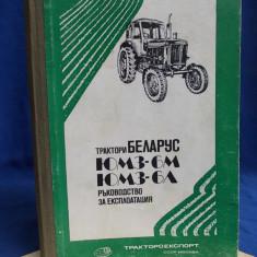 TRACTOR BELARUS IUMZ-6M / 6L * MANUAL DE INTREBUINTARE SI EXPLOATARE - MOSCOVA
