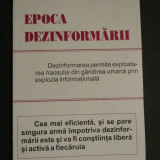 Epoca dezinformarii - Carte in alte limbi straine