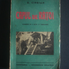 G. CIPRIAN - CAPUL DE RATOI {1940} - Carte veche