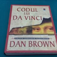 CODUL LUI DA VINCI *EDIȚIE SPECIALĂ ILUSTRATĂ* DAN BROWN/ 2005 - Carte ezoterism