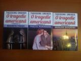 Theodore Dreiser  -  O tragedie americana (3 voume)