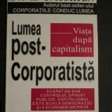 Lumea post-corporatista - Carte in alte limbi straine