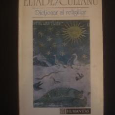 MIRCEA ELIADE * IOAN P. CULIANU - DICTIONAR AL RELIGIILOR  {contine sublinieri}