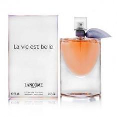 Lancome La Vie Est Belle Eau De Parfum 75 ml Replica Clasa A++ - Parfum femeie, Apa de toaleta