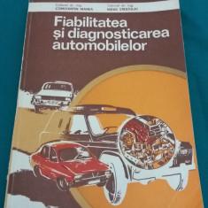 FIABILITATEA ȘI DIAGNOSTICAREA AUTOMOBILELOR/ CONSTANTIN MANEA,M.STRATULAT/1982