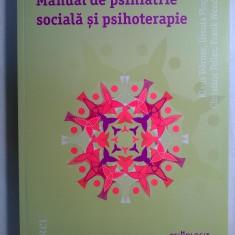 K. Dorner, s.a. - Manual de psihiatrie sociala si psihoterapie - Carte Psihologie