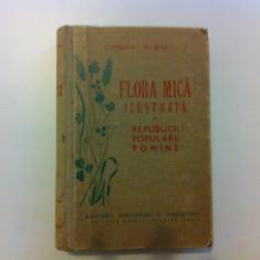 FLORA MICA ILUSTRATA A REPUBLICII POPULARE ROMANE BUIA PRODAN CARTE STIINTA - Carte Biologie