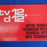 NOTITA TEHNICA AUTOUTILITARE TV 12-D 12 - ED. IV-A - AUTOBUZUL BUCURESTI - 1978