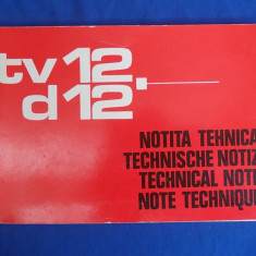 NOTITA TEHNICA AUTOUTILITARE TV 12-D 12 - ED. IV-A - AUTOBUZUL BUCURESTI - 1978 - Carti auto