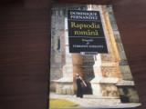 Cumpara ieftin DOMINIQUE FERNANDEZ, RAPSODIA ROMÂNĂ