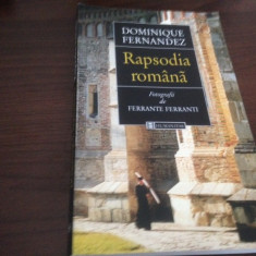 DOMINIQUE FERNANDEZ, RAPSODIA ROMÂNĂ