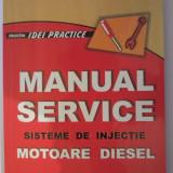 MANUAL SERVICE. SISTEME DE INJECTIE. MOTOARE DIESEL - Manual auto