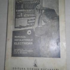 MANUALUL INSTALATORULUI ELECTRICIAN de W. BLATZHEIM, Bucuresti