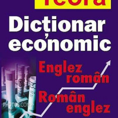 Dictionar teora economic englez-roman, roman-englez, Teora