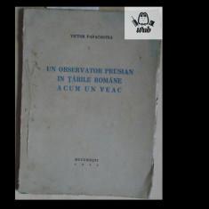 V Papacostea Un observator prusian in Tarile Romane acum un veac 1942 97 pag - Carte Istorie