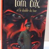 ET LE DIABLE DU TSAR de TOM COX , 2005