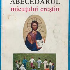ABECEDARUL MICUTULUI CRESTIN - Ioan Sauca - Manual scolar, Alte materii