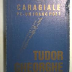 Tudor Gheorghe - Illuminati prezinta Caragiale pe-un franc poet {carte + CD} - Carte Arta muzicala