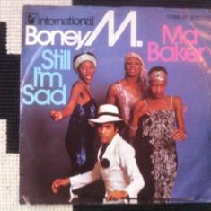 Boney M Ma Baker Still I'm Sad DISC single vinyl muzica disco pop hansa germany - Muzica Pop, VINIL