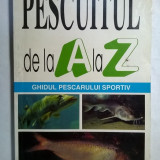Pescuitul de la A la Z {u}