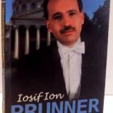 IOSIF ION PRUNNER , TREI GENERATII LA ATENEUL ROMAN de OANA GEORGESCU , 2015