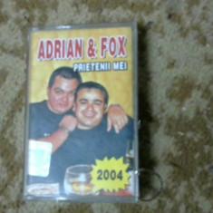 CASETA AUDIO MANELE ADRIAN &FOX,, PRIETENII MEI,, ORIGINALA - Muzica Lautareasca Altele, Casete audio