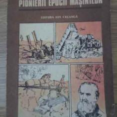 Pionierii Epocii Masinilor - Nicolae P. Leonachescu, 392853