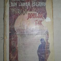 BATZARIA- DIN LUMEA ISLAMULUI -TURCIA JUNILOR TURCI - Carte Editie princeps