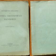 Vasile Parvan, Contrib. epigrafice la istoria crestinismului daco - roman, 1911 - Carte Editie princeps