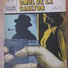 Omul De La Carlton - Edgar Wallace, 392793 - Carte politiste