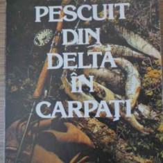 Pescuit Din Delta In Carpati - Victor Tarus, 392825 - Carti Agronomie