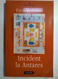 Erico Verissimo - Incident la Antares