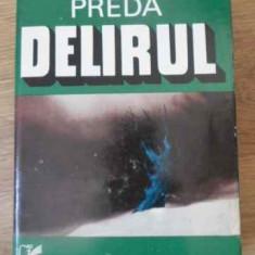 Delirul - Marin Preda ,392656