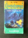 R.L. Stine - Goosebumps - Plaja bintuita (Editura RAO, 2006)
