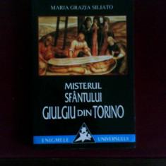 Maria Grazia Siliato Misterele sfantului giulgiu din Torino