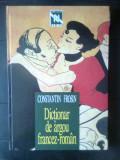 Cumpara ieftin Constantin Frosin - Dictionar de argou francez-roman (Editura Nemira, 1996)