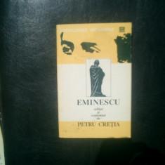 Eminescu editat si comentat de Petru Cretia - Studiu literar