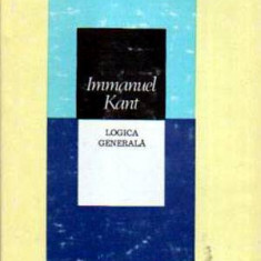 Logica generala - Autor(i): Immanuel Kant - Filosofie
