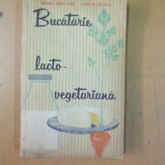 Bucatarie lacto - vegetariana M. Deleanu Bucuresti 1963