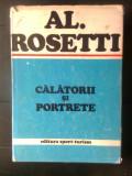 Al. Rosetti - Calatorii si portrete (Editura Sport-Turism, 1983)